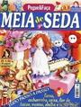 """MEIA de SEDA"". Журнал по рукоделию."